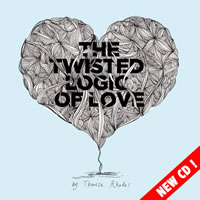 New CD Twisted Logic of Love by Theresa Rhodes